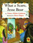 What a Scare, Jesse Bear Cover Image