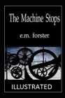 The Machine Stops Illustrated Cover Image