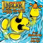 Noble Sir Nolan and the Soggy Giraffe Cover Image