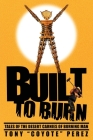 Built to Burn: Tales of the Desert Carnies of Burning Man Cover Image