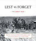 Lest We Forget: The Great War: World War I Prints from the Pritzker Military Museum & Library Cover Image