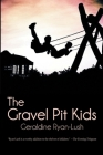 The Gravel Pit Kids Cover Image