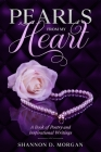 Pearls From My Heart: A Book of Poetry and Inspirational Writings Cover Image