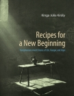 Recipes for a New Beginning: Transylvanian Jewish Stories of Life, Hunger, and Hope Cover Image