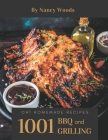 Oh! 1001 Homemade BBQ and Grilling Recipes: A Must-have Homemade BBQ and Grilling Cookbook for Everyone Cover Image
