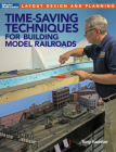 Time-Saving Techniques for Building Model Railroads Cover Image