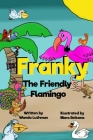 Franky the Friendly Flamingo Cover Image