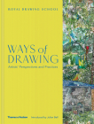 Ways of Drawing: Artists' Perspectives and Practices Cover Image