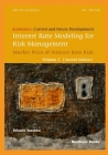 Interest Rate Modeling for Risk Management: Market Price of Interest Rate Risk (Second Edition) Cover Image