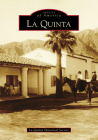 La Quinta (Images of America) Cover Image