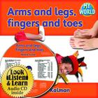 Arms and Legs, Fingers and Toes - CD + PB Book - Package (My World) Cover Image