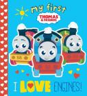 I Love Engines! (Thomas & Friends) Cover Image