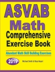 ASVAB Math Comprehensive Exercise Book: Abundant Math Skill Building Exercises Cover Image