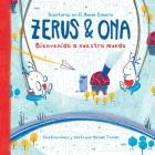 Zerus & Ona: Bienvenido a nuestro mundo Cover Image