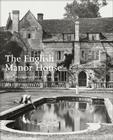 The English Manor House: From the Archives of Country Life Cover Image