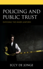 Policing and Public Trust: Exposing the Inner Uniform Cover Image