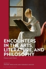 Encounters in the Arts, Literature, and Philosophy: Chance and Choice Cover Image