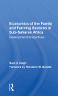 Economics of the Family and Farming Systems in Sub-Saharan Africa: Development Perspectives Cover Image