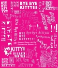 Bye Bye Kitty!!!: Between Heaven and Hell in Contemporary Japanese Art Cover Image