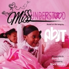 MissUnderstood: a children's book about love and acceptance Cover Image