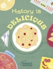 History Is Delicious Cover Image