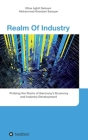 Realm Of Industry: Probing the Roots of Germany's Economy and Industry Development Cover Image