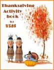 Thanksgiving Activity book for kids: color by number, words search, maze puzzle, same or different game great for age 4-8, Cover Image
