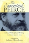 The Essential Peirce, Volume 2: Selected Philosophical Writings (1893-1913) Cover Image