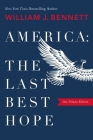 America: The Last Best Hope (One-Volume Edition) Cover Image