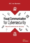Visual Communication for Cybersecurity: Beyond Awareness to Advocacy Cover Image
