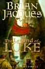 The Legend of Luke: A Tale from Redwall Cover Image