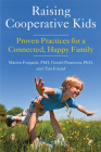 Raising Cooperative Kids: Proven Practices for a Connected, Happy Family Cover Image