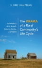 The Drama of a Rural Community's Life Cycle Cover Image