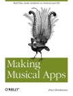Making Musical Apps: Real-Time Audio Synthesis on Android and IOS Cover Image