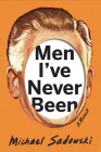 Men I've Never Been (Living Out: Gay and Lesbian Autobiog) Cover Image
