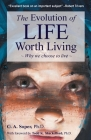 The Evolution of life worth living: Why we choose to live Cover Image