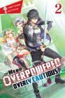 The Hero Is Overpowered but Overly Cautious, Vol. 2 (light novel) (The Hero Is Overpowered but Overly Cautious (light novel) #2) Cover Image