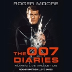 The 007 Diaries Lib/E: Filming Live and Let Die Cover Image