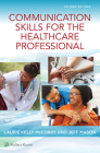 Communication Skills for the Healthcare Professional Cover Image