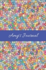 Amy's Journal: Cute Personalized Name College-Ruled Notebook for Girls & Women - Blank Lined Gift Journal/Diary for Writing & Note Ta Cover Image