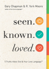 Seen. Known. Loved.: 5 Truths About God and Your Love Language Cover Image
