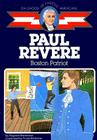 Paul Revere: Boston Patriot (Childhood of Famous Americans) Cover Image