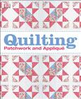 Quilting: Patchwork and Appliqué Cover Image