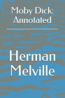 Moby Dick: Annotated Cover Image