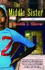 The Middle Sister: A Novel Cover Image