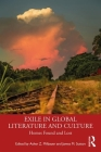 Exile in Global Literature and Culture: Homes Found and Lost Cover Image