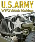U.S. Army Ww2 Vehicle Markings Cover Image