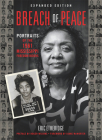 Breach of Peace: Portraits of the 1961 Mississippi Freedom Riders Cover Image