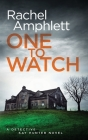 One to Watch: A Detective Kay Hunter crime thriller Cover Image