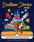 Bedtime Stories For Kids: Is your baby having trouble sleeping? Here you will find over 30 tender and relaxing stories to say goodnight Cover Image